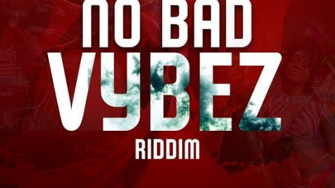 NO BAD VYBEZ RIDDIM – CANTSTOP RECORDS – 2021